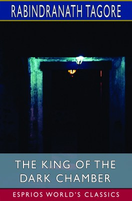 The King of the Dark Chamber (Esprios Classics)