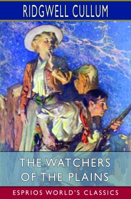 The Watchers of the Plains (Esprios Classics)
