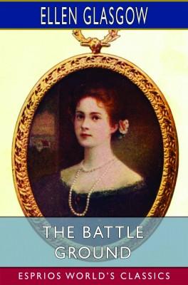 The Battle Ground (Esprios Classics)