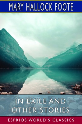 In Exile and Other Stories (Esprios Classics)