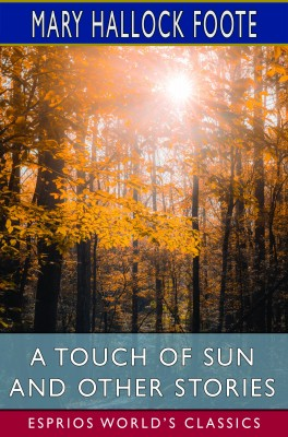 A Touch of Sun and Other Stories (Esprios Classics)