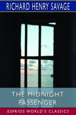 The Midnight Passenger (Esprios Classics)
