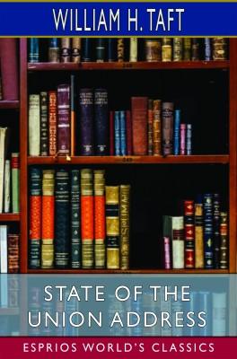 State of the Union Address (Esprios Classics)