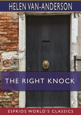 The Right Knock (Esprios Classics)