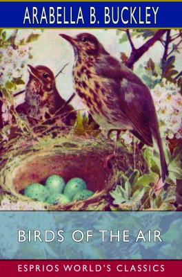 Birds of the Air (Esprios Classics)