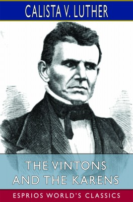 The Vintons and the Karens (Esprios Classics)