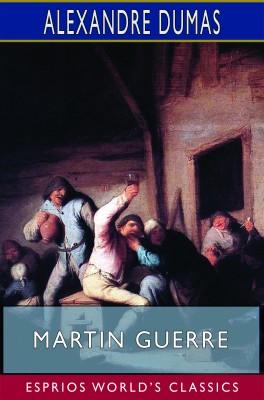 Martin Guerre (Esprios Classics)
