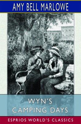 Wyn's Camping Days (Esprios Classics)