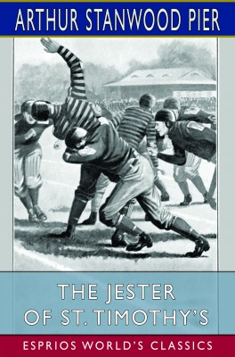 The Jester of St. Timothy's (Esprios Classics)
