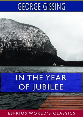 In the Year of Jubilee (Esprios Classics)
