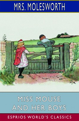 Miss Mouse and Her Boys (Esprios Classics)