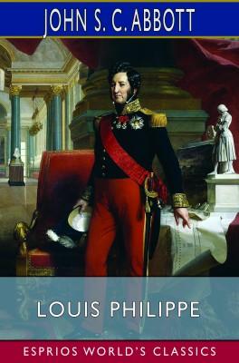 Louis Philippe (Esprios Classics)