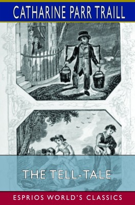The Tell-Tale (Esprios Classics)