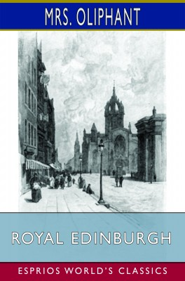 Royal Edinburgh (Esprios Classics)