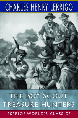The Boy Scout Treasure Hunters (Esprios Classics)