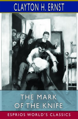 The Mark of the Knife (Esprios Classics)