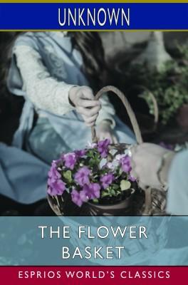 The Flower Basket (Esprios Classics)