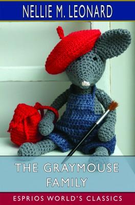 The Graymouse Family (Esprios Classics)
