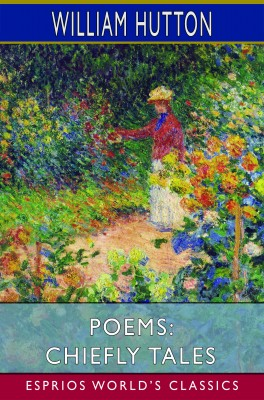 Poems: Chiefly Tales (Esprios Classics)