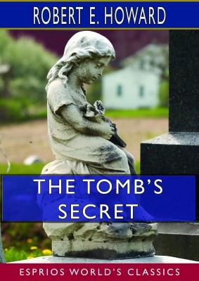The Tomb's Secret (Esprios Classics)