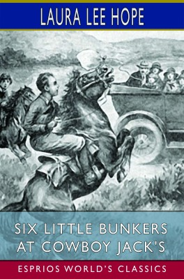Six Little Bunkers at Cowboy Jack's (Esprios Classics)