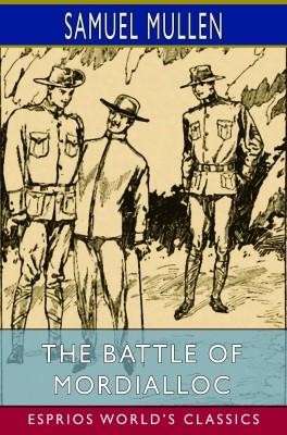 The Battle of Mordialloc (Esprios Classics)