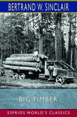 Big Timber (Esprios Classics)