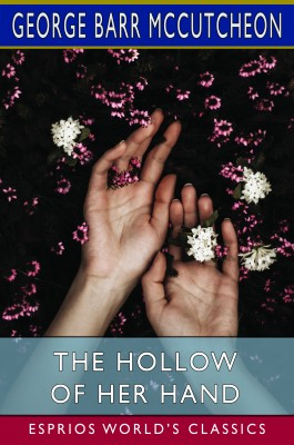 The Hollow of Her Hand (Esprios Classics)