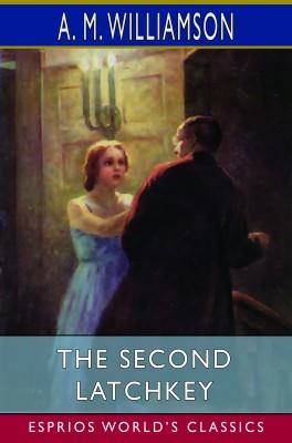 The Second Latchkey (Esprios Classics)