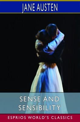 Sense and Sensibility (Esprios Classics)