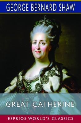 Great Catherine (Esprios Classics)