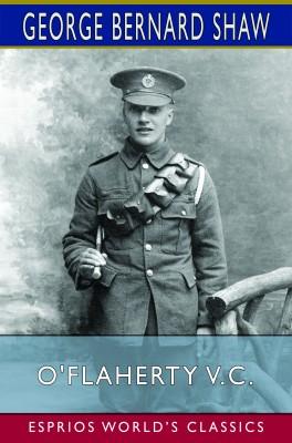 O'Flaherty V.C. (Esprios Classics)