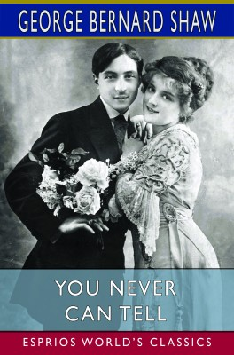 You Never Can Tell (Esprios Classics)