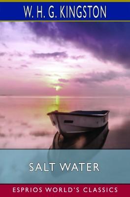 Salt Water (Esprios Classics)