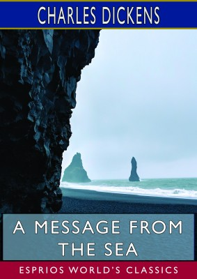 A Message from the Sea (Esprios Classics)