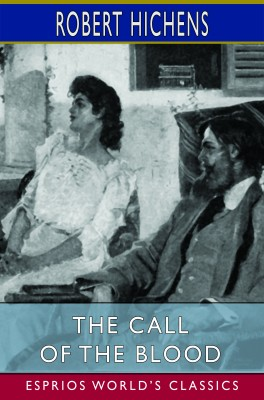 The Call of the Blood (Esprios Classics)