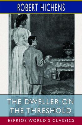 The Dweller on the Threshold (Esprios Classics)