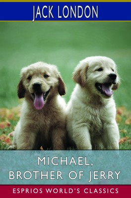 Michael, Brother of Jerry (Esprios Classics)