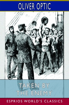 Taken by the Enemy (Esprios Classics)