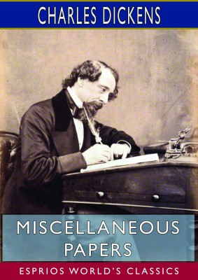 Miscellaneous Papers (Esprios Classics)