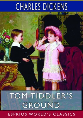 Tom Tiddler's Ground (Esprios Classics)