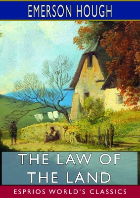 The Law of the Land (Esprios Classics)
