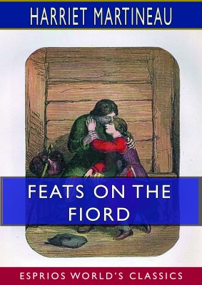 Feats on the Fiord (Esprios Classics)