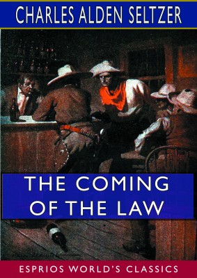 The Coming of the Law (Esprios Classics)