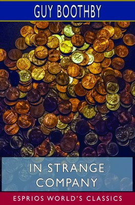 In Strange Company (Esprios Classics)