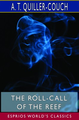 The Roll-Call of the Reef (Esprios Classics)