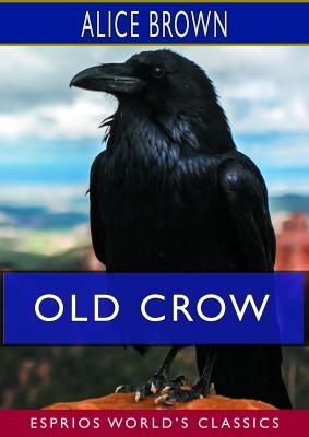 Old Crow (Esprios Classics)