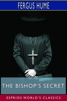 The Bishop's Secret (Esprios Classics)